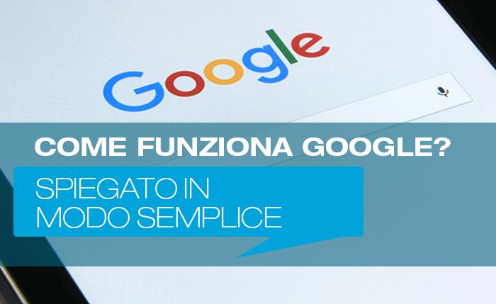 Come funziona Google?